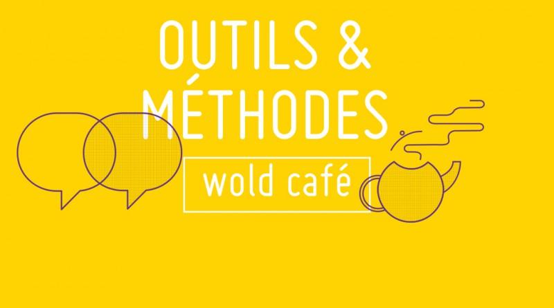 TRANSFO_METHODE_worldcafe.001